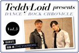 TeddyLoid presents DANCE × ROCK CHRONICLE Vol.5