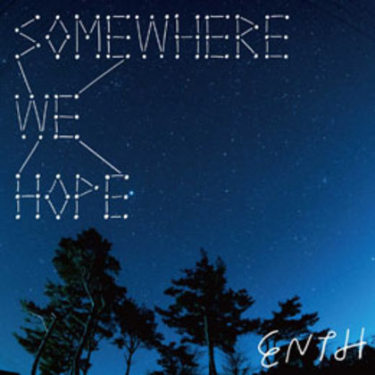 SOMEWHERE WE HOPE