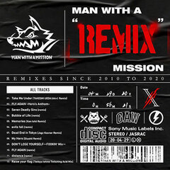 """MAN WITH A """"REMIX"""" MISSION"""