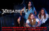 MEGADETH黄金期を代表するスラッシュ・メタルの金字塔『Countdown To Extinction』の20周年記念盤リリース!