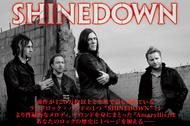 """前作が120万枚以上と全米で最も売れているラウドロック・バンドの1つ""""SHINEDOWN""""!! より普遍的なメロディ、サウンドを身にまとった『Amaryllis』は あなたのロックの歴史に1ページを加える……"""