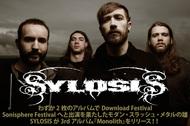 わずか2枚のアルバムでDownload Festival、Sonisphere Festivalへと出演を果たしたモダン・スラッシュ・メタルの雄、SYLOSISが3rdアルバム『Monolith』をリリース!!