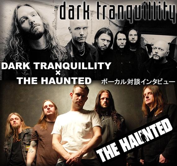 DARK TRANQUILLITY × THE HAUNTED