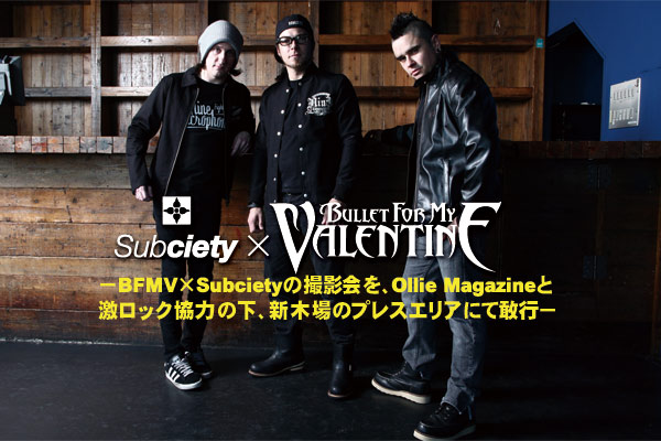 Subciety × BULLET FOR MY VALENTINE