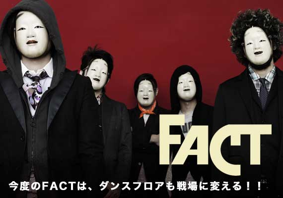 FACT FACT | 激ロック インタビュー MENU NEWS SPECIAL LIVE I