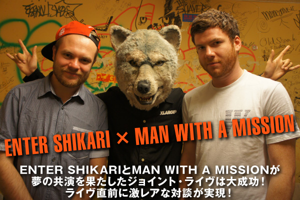 ENTER SHIKARI × MAN WITH A MISSION