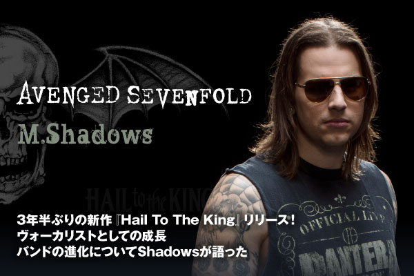 AVENGED SEVENFOLD (M.Shadows)