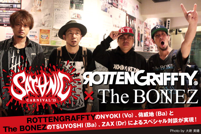 ROTTENGRAFFTY × The BONEZ