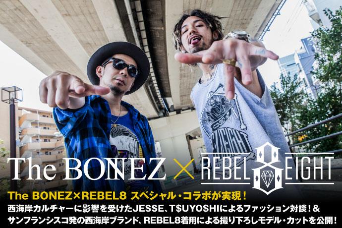The BONEZ×REBEL8