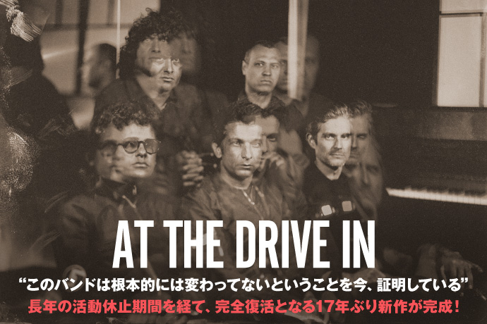 at the drive in 激ロック インタビュー
