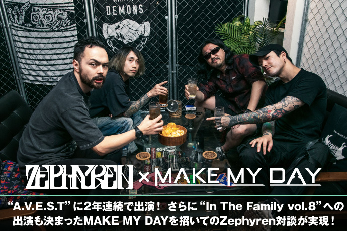 Zephyren × MAKE MY DAY