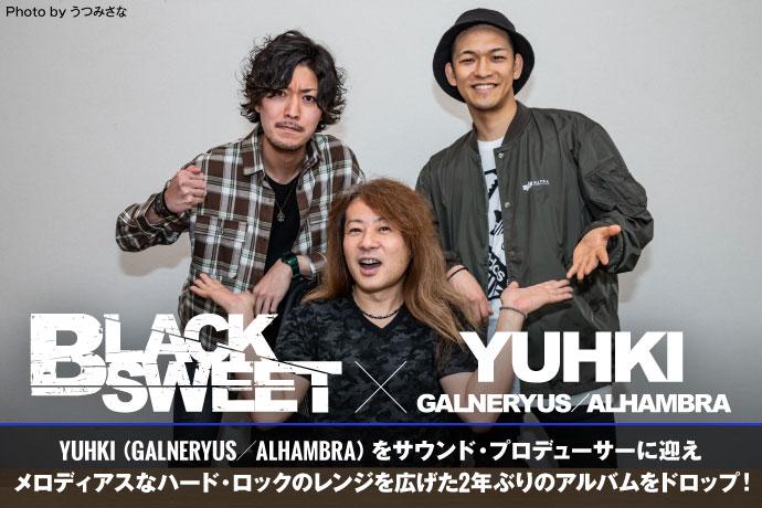 BLACK SWEET × YUHKI(GALNERYUS/ALHAMBRA)
