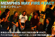 FACT×MEMPHIS MAY FIRE