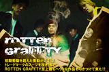ROTTEN GRAFFTY