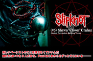 "SLIPKNOT (Shawn ""Clown"" Crahan)"