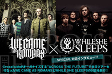 WE CAME AS ROMANS × WHILE SHE SLEEPS