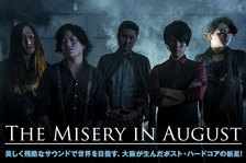The Misery In August
