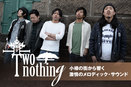 TWO-nothing