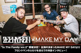Zephyren代表GEN氏×MAKE MY DAY