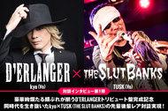 D'ERLANGER × THE SLUT BANKS