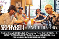Zephyren代表GEN氏×Another Story×PABLO(Pay money To my Pain)