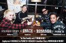 Zephyren代表GEN氏 × ROOKiEZ is PUNK'D × ROACH × Another Story