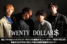 TWENTY DOLLAR$