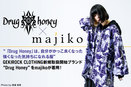 Drug Honey × majiko