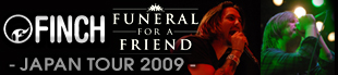 FINCH×FUNERAL FOR A FRIENDライヴレポート