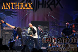 LOUD PARK 09|ANTHRAX
