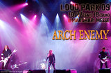 LOUD PARK 09|ARCH ENEMY