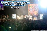FACT|SUMMER SONIC 2011
