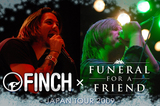 FINCH×FUNERAL FOR A FRIEND JAPAN TOUR2009