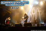 KORN|SUMMER SONIC 2011