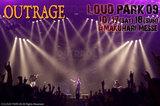 LOUD PARK 09|OUTRAGE