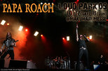 LOUD PARK 09|PAPA ROACH