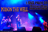 LOUD PARK 09|POISON THE WELL