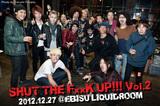 SHUT THE FxxK UP!!! Vol.2