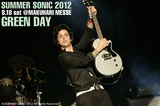 SUMMER SONIC 2012 | GREEN DAY