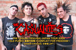 THE CASUALTIES Japan Tour 2009  ~OLD PUNKS 激闘市街戦+CONFLICT FOR FREEDOM~