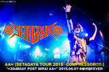 "AA= ""SETAGAYA TOUR 2015 -COMPRESSOR!!!!!-"" +30dBDAY_POST MIRAI AA="