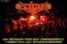 "AA= ""SETAGAYA TOUR 2015 -COMPRESSOR!!!!!-"" +10dBDAY_This is a AA="