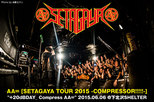 "AA= ""SETAGAYA TOUR 2015 -COMPRESSOR!!!!!-"" +20dBDAY_ Compress AA="
