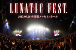 LUNATIC FEST. -DAY1-
