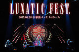 LUNATIC FEST. -DAY2-