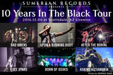 "Sumerian Records Presents ""10 Years In The Black Tour"""