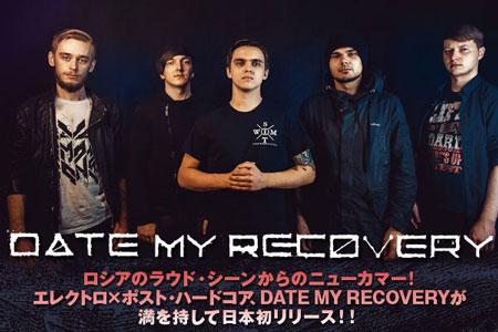 ロシアの次世代エレクトロ×ポスト・ハードコア・バンド DATE MY RECOVERYのインタビューを公開!日本デビュー・アルバム『8-Bit Heartbeat』は12/18リリース!