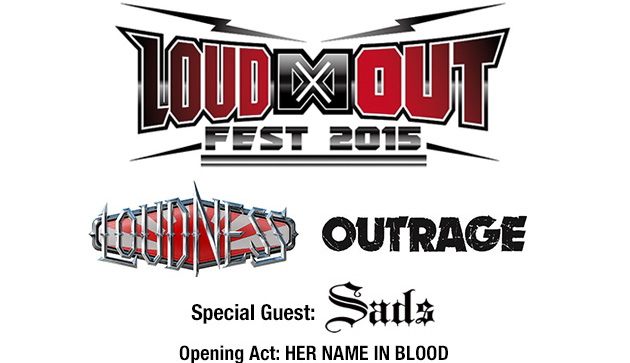 "LOUDNESSとOUTRAGEによる初の共同イベント""LOUD∞OUT FEST 2015""、スペシャル・ゲストとしてSadsが出演決定&HER NAME IN BLOODがOAに抜擢!"