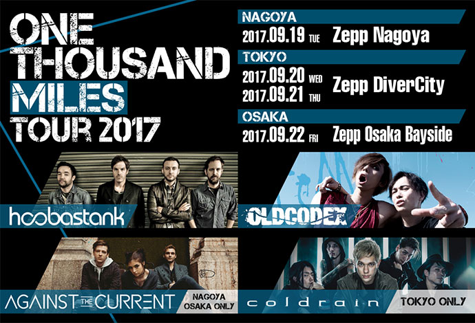 "HOOBASTANK、coldrain、OLDCODEX、AGAINST THE CURRENT迎え開催、""ONE THOUSAND MILES TOUR 2017""オープニング・アクトにサバプロ、THE SIXTH LIEが決定!"