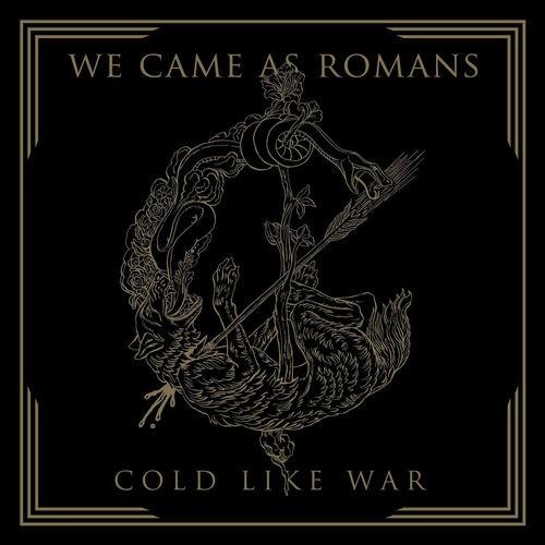 WE CAME AS ROMANS、10月にリリースするニュー・アルバム表題曲「Cold Like War」のMV公開!